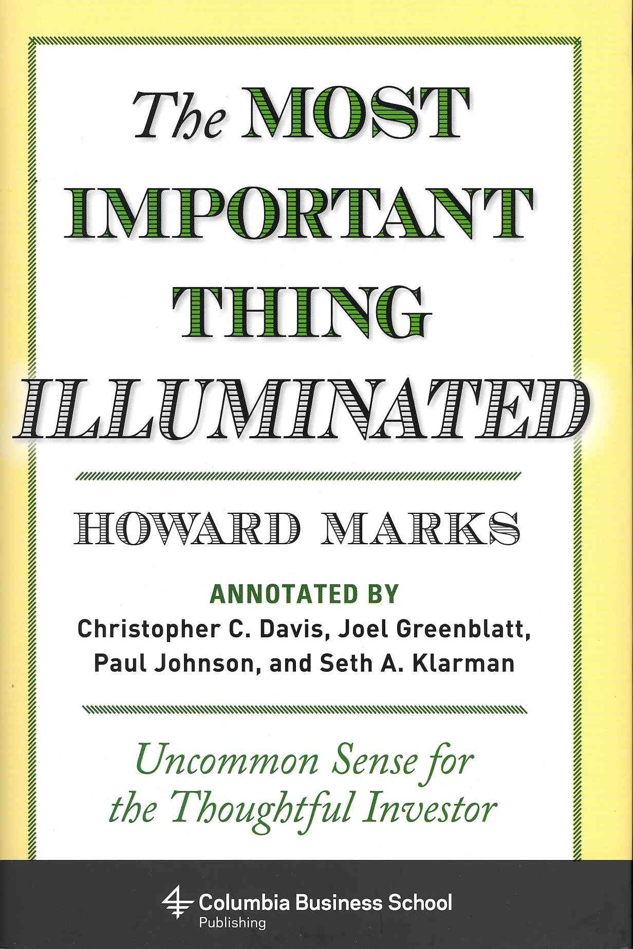 The Most Important Thing Illuminated By Marks, Howard